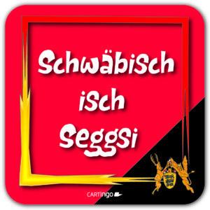 """Sprüchemix """"Schwäbisch"""""""